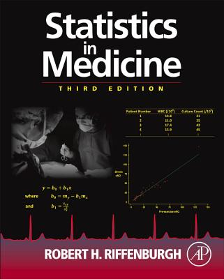 Statistics in Medicine By Riffenburgh, Robert H.