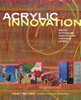 Acrylic Innovation By Reyner, Nancy